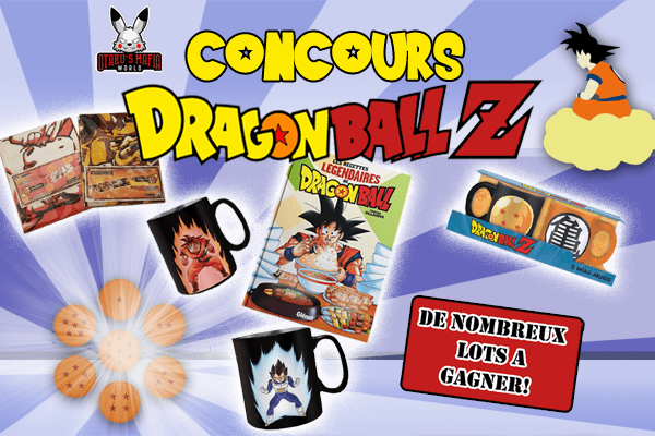 Concours Spécial Dragon Ball Z