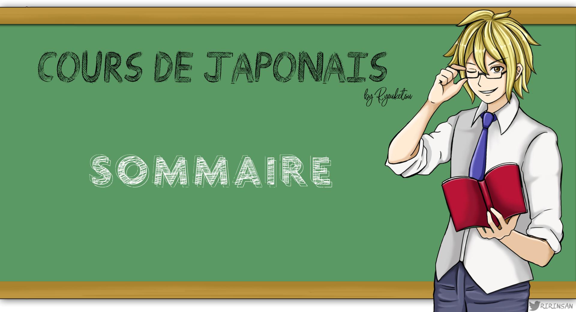 Leçon japonais Ryou Sommaire