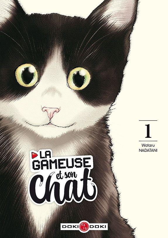 La gameuse et son chat # 1 - Wataru Nadatani - Editions Doki-Doki