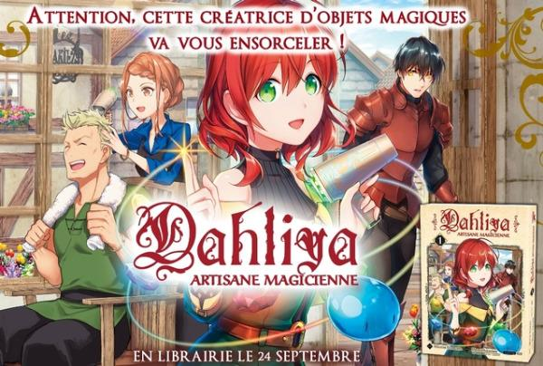 Dahliya, artisane magicienne - Promotion - Megumi Sumikawa - Hisaya Amagishi - Kei - Komikku Editions