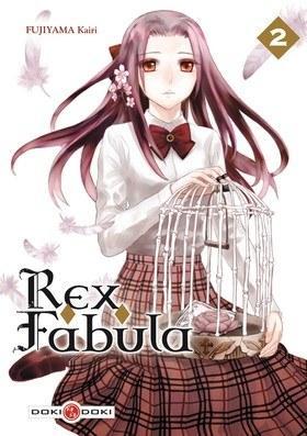 Rex Fabula - 2 - Fujiyama Kairi - Editions Doki-doki