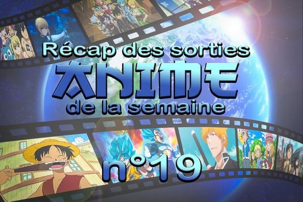 semaine 19 anime