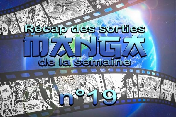 semaine 19 manga