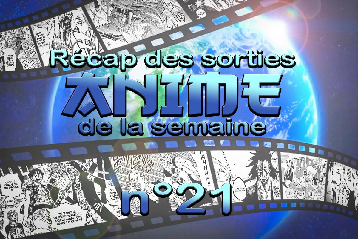 semaine 21 anime
