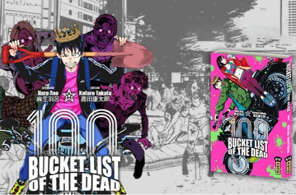 Bucket List of the Dead - Promotion- Haro Aso - Kotaro Takata - Editions Kana