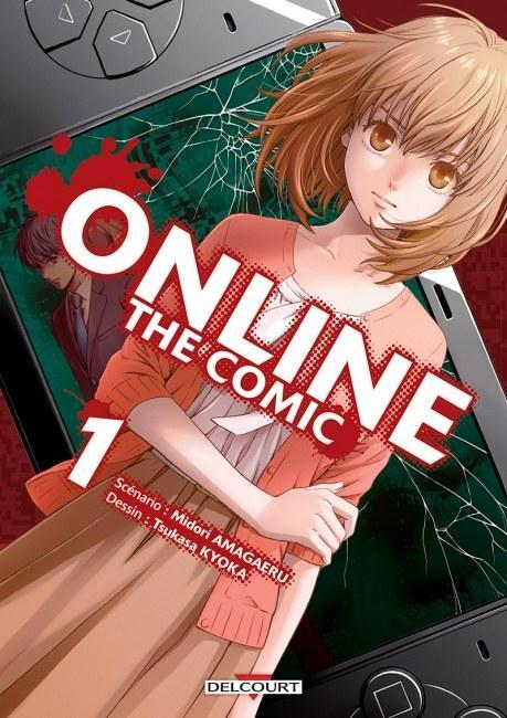 Online The Comic - # 1 - Midori Amagaeri - Tsukasa Kyoka - Editions Delcourt Tonkam