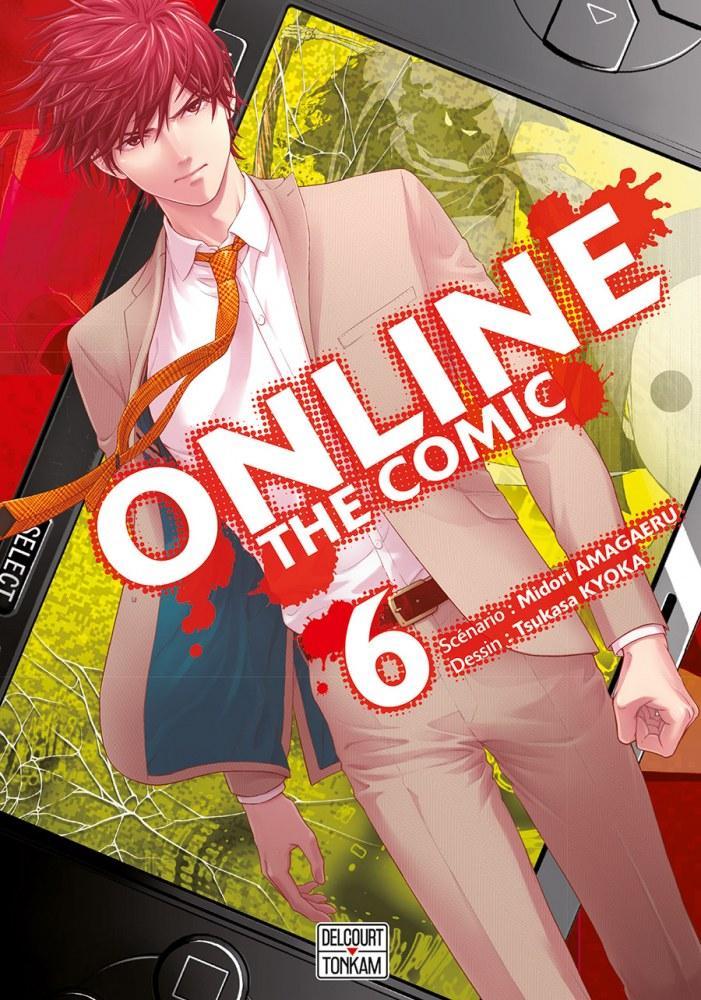 Online The Comic - # 6 - Midori Amagaeri - Tsukasa Kyoka - Editions Delcourt Tonkam